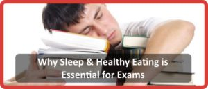 Sleeping and Eating for School Exams
