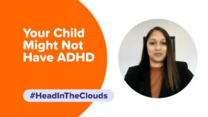 My child was misdiagnosed with adhd